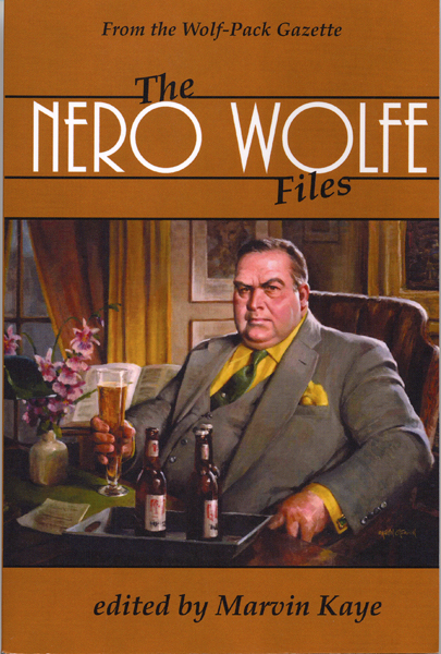 The Nero Wolfe Files edited by Marvin Kaye