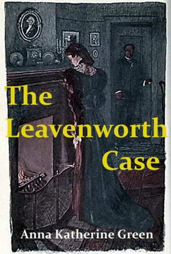 The Leavenworth Case book cover