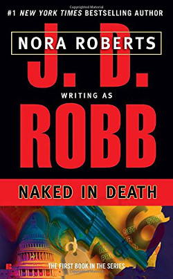Naked in Death (In Death, Book 1)