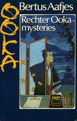 Judge Ooka by Bertus Aafjes, historical Japanese crime written by a modern-day Dutchman